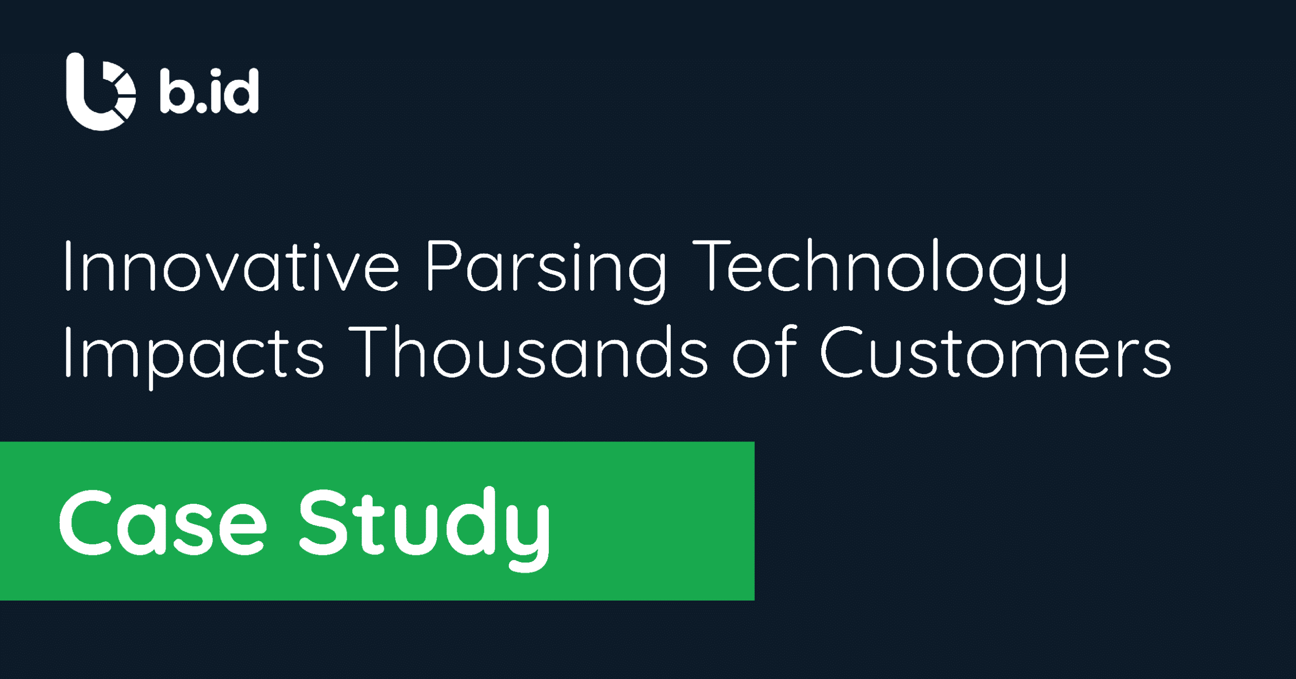 Parsing technology impacts customer exprience Bill Identity